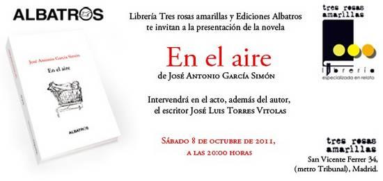 """Presentación libro """"En el aire"""", de José Antonio García Simón"""